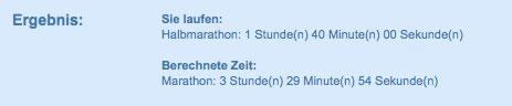 Ergebnis Marathon-Wettkampfzeit für Halbmarathon 1:40h