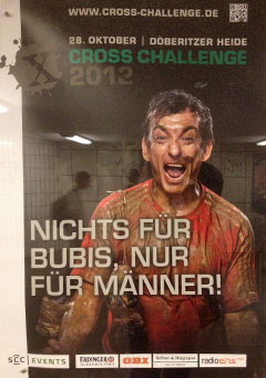 Nichts für Bubis, nur für Männer! – Plakat für die Cross Challenge