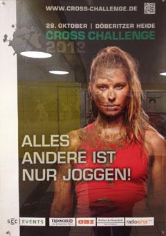 Alles andere ist nur Joggen! – Plakat für die Cross Challenge