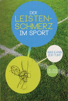 Buch Der Leistenschmerz im Sport von Dr. Jens Krüger